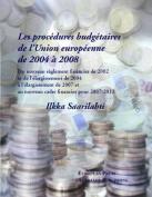 Les Les Procedures Budgetaires De L'union Europeenne De 2004 a 2008