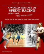 World History of Sprint Racing (1850-2005)