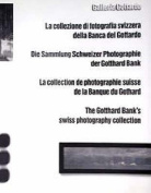 The Gotthard Bank's Swiss Photography Collection