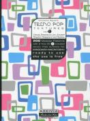 Techno Pop Textures: Pt. 1