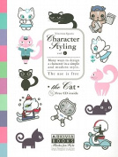 Character Styling, the Cat