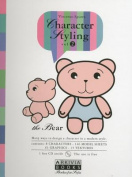 Character Styling, the Bear