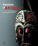 A Passion for Africa [FRE]