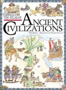 The Atlas of Ancient Civilizations