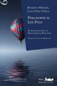 Philosophy as Life Path