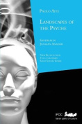 Lanscapes of the Psyche