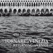 Returning to Venice
