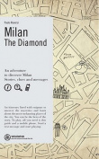 Milan: The Diamond
