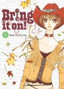 Bring It On!: Volume 1
