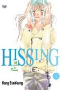 Hissing: v. 1
