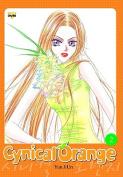 Cynical Orange: v. 2