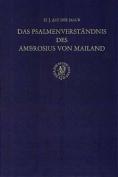 Das Psalmenverstandnis Des Ambrosius Von Mailand
