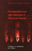 Photodegradation and Light Stabilization of Heterochain Polymers