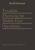 Taxation Planning for Middle East Operations ...