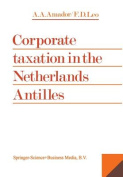Corporate Taxation in the Netherlands Antilles