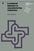 Locational Behavior in Manufacturing Industries