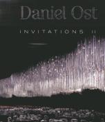 Invitations 2: Daniel Ost
