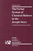 The Verbal System of Classical Hebrew in the Joseph Story