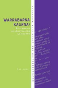 Warrabarna Kaurna! Reclaiming an Australian Language