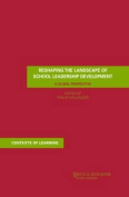 Reshaping the Landscape of School Leadership Development