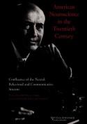 American Neuroscience in the Twentieth Century