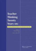 Teacher Thinking Twenty Years on