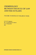 Criminology between the Rule of Law and the Outlaws