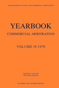 Yearbook Commercial Arbitration Vol IV 1979
