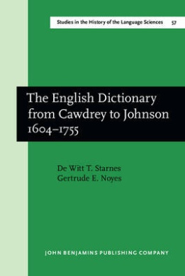 Free PDF The English Dictionary from Cawdrey to Johnson, 1604-1755