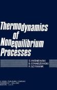 Thermodynamics of Nonequilibrium Processes