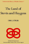 The Land of Stevin and Huygens