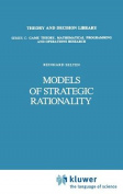 Models of Strategic Rationality