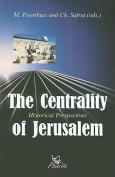 The Centrality of Jerusalem