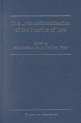 The Internationalization of the Practice of Law
