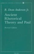 Ancient Rhetorical Theory and Paul