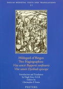 Hildegard of Bingen, Two Hagiographies