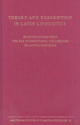 Theory and Description in Latin Linguistics