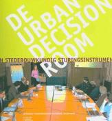 De Urban Decision Room