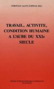 Travail, Activite Et Condition