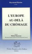 Europe Au-Dela Du Chomage
