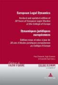 European Legal Dynamics Dynamiques Juridiques Europeennes