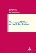 The Impact of EU Law on Health Care Systems