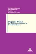 Wage and Welfare