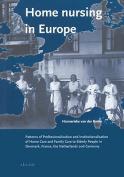 Home Nursing in Europe