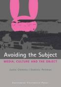 Avoiding the Subject