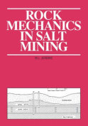 Rock Mechanics in Salt Mining