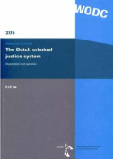 The Dutch Criminal Justice System