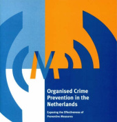 Organised Crime Prevention in the Netherlands