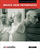 Brave New Interfaces