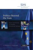 Politics Beyond the State